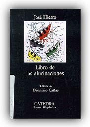 José Hierro | Libro de las alucinaciones